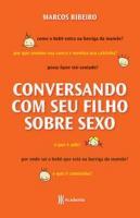 CONVERSANDO COM SEU FILHO ADOLESCENTE SOBRE SEXO