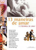 13 MANEIRAS DE AMAR, 13 HISTORIAS DE AMOR