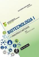 BIOTECNOLOGIA I - PRINCIPIOS E METODOS - V.1
