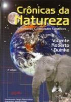 CRONICAS DA NATUREZA V. 01 - SABOREANDO CURIOSIDAD