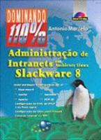 ADMINISTRACAO DE INTRANETS EM AMBIENTE LINUX - SLA