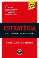 ESTRATEGIA - ARTE DA CIENCIA NA CRIACAO E EXECUCAO