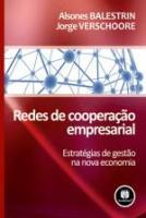 REDES DE COOPERACAO EMPRESARIAL - ESTRATEGIAS DE G