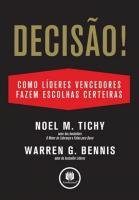 DECISAO! - COMO GRANDES LIDERES FAZEM ESCOLHAS CER