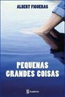 PEQUENAS GRANDES COISAS