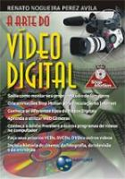 VIDEO DIGITAL, A ARTE DO