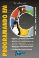 PROGRAMANDO EM C PARA LINUX, UNIX E WINDOWS