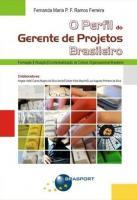 PERFIL DO GERENTE DE PROJETOS BRASILEIROS, O