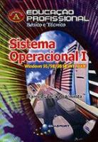 SISTEMA OPERACIONAL - V. 1 - WINDOWS 95/98 SE/NT/2