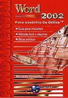 WORD 2002 - PARA USUARIOS DO OFFICE