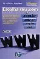 ESCOLHA O SEU .COM - GUIA DEFINITIVO DE COMO ESCOL