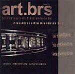 ART. BR - ARTES VISUAIS NO RIO GRANDE DO SUL