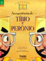 EXPERIENCIAS DE TIBIO E PERONIO, AS