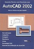 DESENHO TECNICO SEM PRANCHETA  COM AUTOCAD 2008