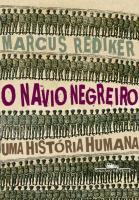 NAVIO NEGREIRO, O