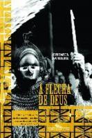 FLECHA DE DEUS, A