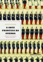 ARTE FRANCESA DA GUERRA, A
