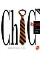CHIC HOMEM - MANUAL DE MODA E ESTILO