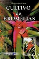CULTIVO DE BROMELIAS