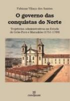 GOVERNO DAS CONQUISTAS DO NORTE, O