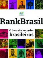 RANKBRASIL O LIVRO DOS RECORDES BRASILEIROS