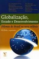 GLOBALIZACAO, ESTADO E DESENVOLVIMENTO
