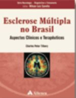 ESCLEROSE MULTIPLA NO BRASIL - ASPECTOS CLINICOS E