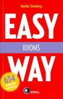 EASY WAY - IDIOMS