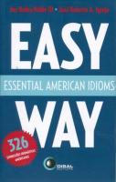 EASY WAY - ESSENTIAL AMERICAN IDIOMS