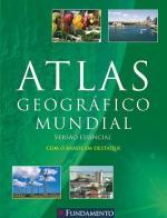 ATLAS GEOGRAFICO MUNDIAL - AZUL - VERSAO ESSENCIAL