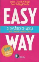 EASY WAY - GLOSSARIO DE MODA - INGLES-PORTUGUES/PO