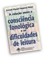 RELACAO ENTRE A CONSCIENCIA FONOLOGICA E AS DIFICU