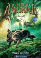 SPIRIT ANIMALS 2 - A CACADA