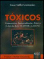 TOXICOS - COMENTARIOS, JURISPRUDENCIA E PRATICA -