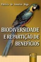 BIODIVERSIDADE E REPARTICAO DE BENEFICIOS