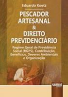 PESCADOR ARTESANAL & DIREITO PREVIDENCIARIO