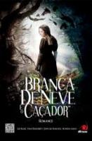 BRANCA DE NEVE E O CACADOR