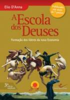 ESCOLA DOS DEUSES, A - FORMACAO DOS LIDERES DA NOV