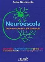 NEUROESCOLA - OS NOVOS RUMOS DA EDUCACAO