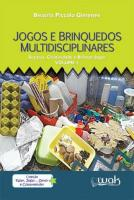 JOGOS E BRINQUEDOS MULTIDISCIPLINARES - SUCATAS, C