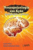NEUROPSICOLOGIA EM ACAO