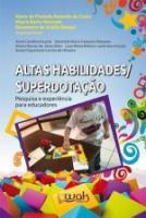 ALTAS HABILIDADES / SUPERDOTACAO