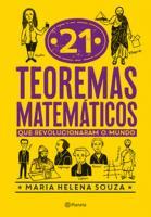 21 TEOREMAS MATEMATICOS QUE REVOLUCIONARAM O MUNDO