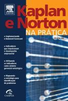 KAPLAN E NORTON NA PRATICA - OS 4 ARTIGOS FUNDAMEN
