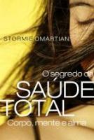 SEGREDO DA SAUDE TOTAL, O