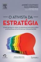 ATIVISTA DA ESTRATEGIA, O