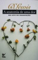 ANATOMIA DE UMA DOR, A - UM LUTO EM OBSERVACAO