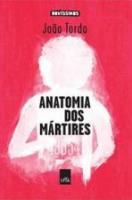 ANATOMIA DOS MARTIRES