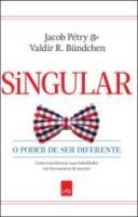 SINGULAR - O PODER DE SER DIFERENTE