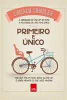 PRIMEIRO E UNICO